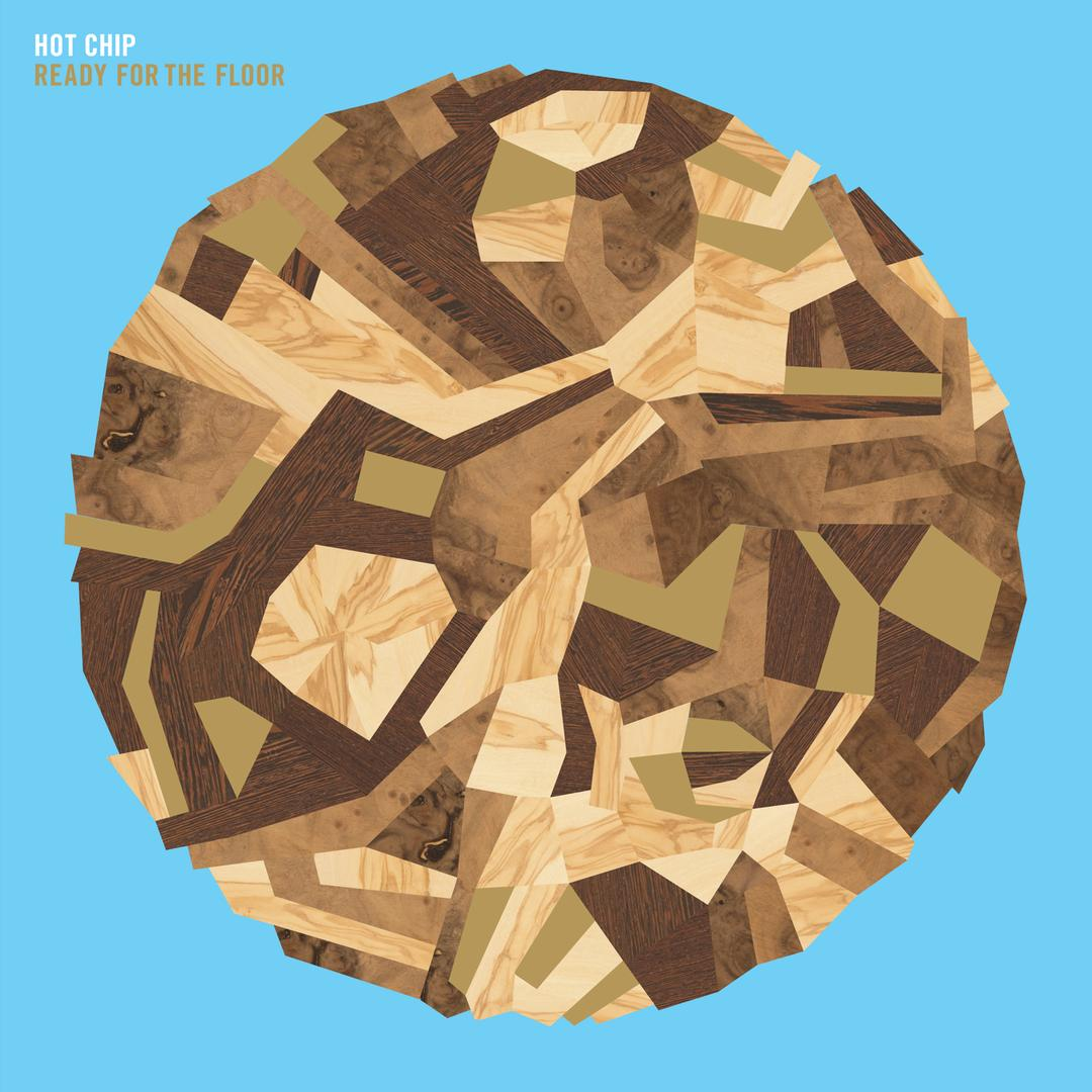 """Ready For The Floor"" – Hot Chip"