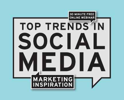 Marketing Inspiration: Top Trends in Social Media