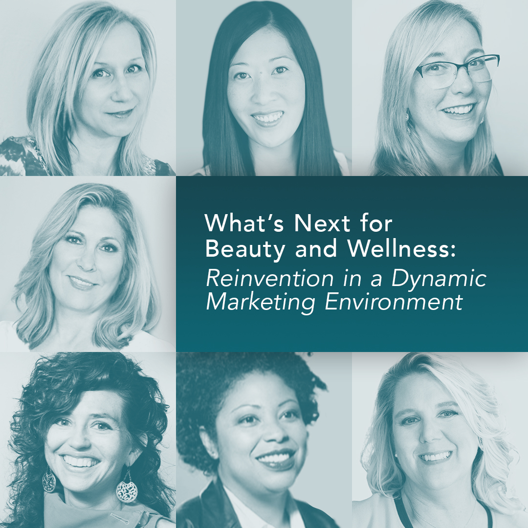How to Reinvent Beauty & Wellness Brands for this New Marketing Environment